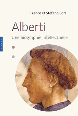 Léon Battista Alberti. Une biographie intellectuelle