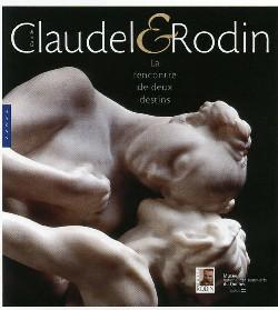 Camille Claudel et Rodin. La Rencontre de deux destins