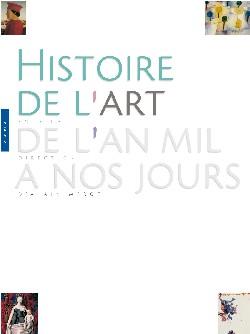Histoire de l'Art de l'An mil à nos jours