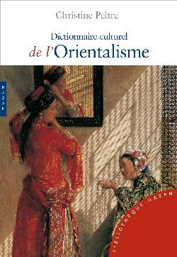 Dictionnaire culturel de l'Orientalisme (nouvelle édition)