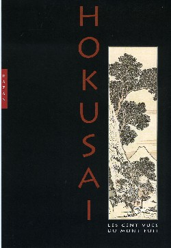 Hokusai Les Cent vues du Mont Fuji