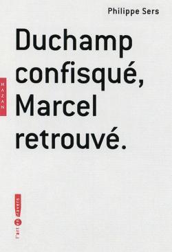 Duchamp confisqué, Marcel retrouvé