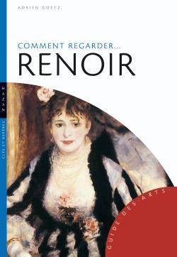 Comment regarder Renoir