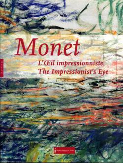 Monet. L'Oeil impressionniste