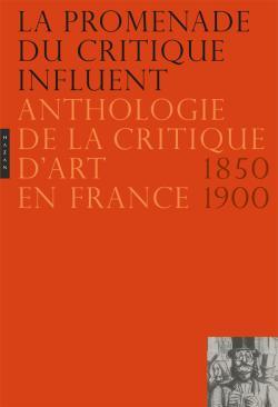La Promenade du critique influent. Nouvelle édition
