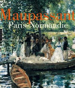 Maupassant Paris-Normandie
