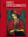 Fauves et expressionnistes De Van Dongen à Otto Dix