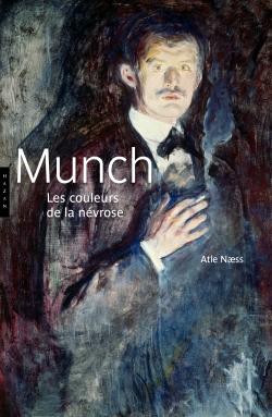 Munch Les couleurs de la névrose