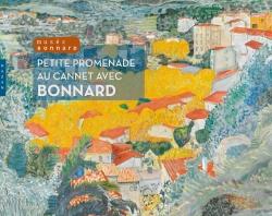 Bonnard et Le Cannet, Dans la lumière de la méditerranée Album pour enfants