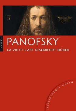 La vie et l'oeuvre d'Albrecht Dürer. Nouvelle édition