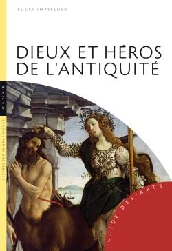 Dieux et Héros de l'Antiquité