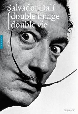 Salvador Dali double image, double vie