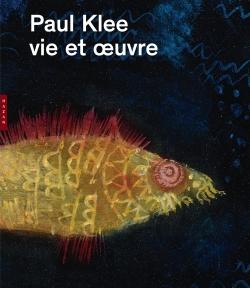 Paul klee, sa vie, son oeuvre