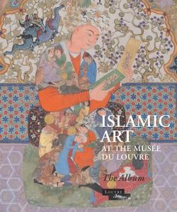 Album Islamic Art at the Musée du Louvre