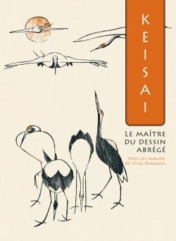 Keisai, le maître du dessin abrégé. Tous les albums de style ryakuga
