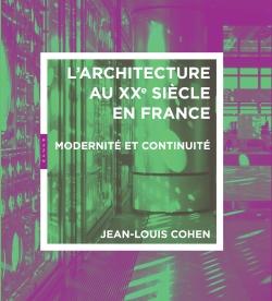 Architecture du 20e siècle en France. Mondernité et continuité