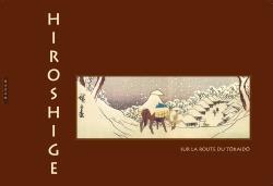 Hiroshige sur la route du Tokaîdo