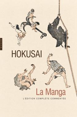 Hokusai la manga. L'édition complète commentée