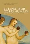 Le livre d'Or du corps humain, anatomie et symboles