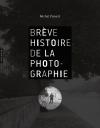 Brève histoire de la photographie