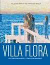 Villa Flora. Les temps enchantés