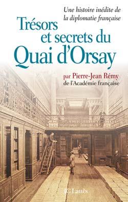 Trésors et secrets du Quai d'Orsay