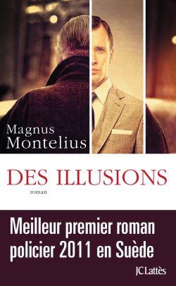 MONTELIUS Magnus : Des illusions 9782709642729-G