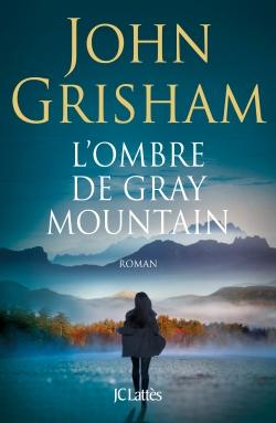 L'Ombre de Gray Mountain - John Grisham