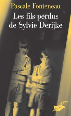 Les fils perdus de Sylvie Derikje