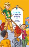 Lucas le meilleur en tout