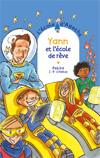 Yann et l'école de rêve
