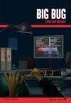 Big bug (Les enquêtes de Logicielle)