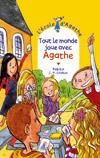 Tout le monde joue avec Agathe