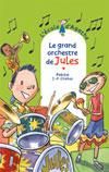 Le grand orchestre de Jules