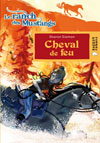 Cheval de feu (Le ranch des Mustangs)