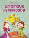 Un amour de perroquet