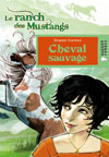 Cheval sauvage (Le ranch des Mustangs)