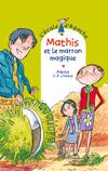 Mathis et le marron magique
