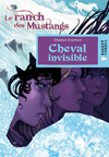 Cheval invisible (Le ranch des Mustangs)