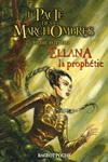 Ellana la prophétie