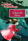 Cheval libre (Le ranch des Mustangs)