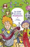 Le club des grands inventeurs (Les mercredis d'Agathe)