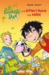 Le spectacle de Max
