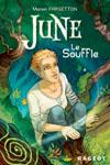 JUNE TOME 1 – LE SOUFFLE