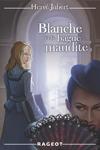 Blanche et la bague maudite (tome 2)