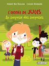 L'année de Jules : La surprise des surprises