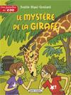Des jumelles au zoo – Le mystère de la girafe