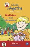 Mathieu le roi des bonbons / Marion cherche des amis