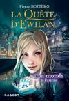 La quête d'Ewilan : D'un monde à l'autre – nouvelle édition