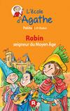 Robin seigneur du Moyen Âge